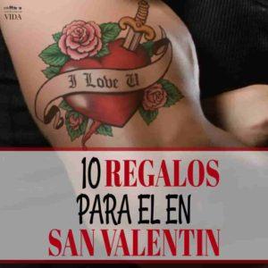10 Regalos para el en el dia de San Valentín.