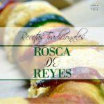 Como preparar una Rosca de Reyes.